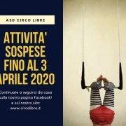 AVVISO – ATTIVITA' SOSPESE FINO AL 3 APRILE 2020